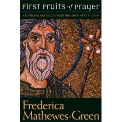 First Fruits of Prayer