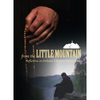 From the Little Mountain: Reflections on Orthodox Christian Monasticism - DVD