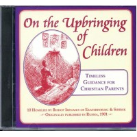 CD - On the Upbringing of Children: Timeless Guidance for Christian Parents