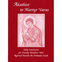 Akathist to Martyr Varus