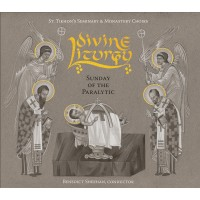 Divine Liturgy: Sunday of the Paralytic
