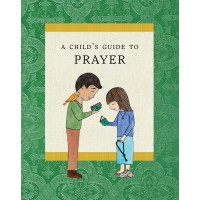 A Child's Guide to Prayer