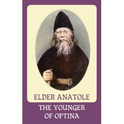Elder Anatole The Younger Of Optina